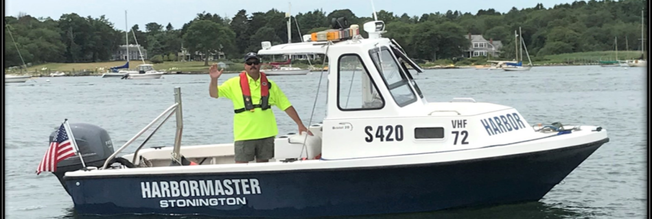 Eric Donch -- Harbormaster, Stonington, CT